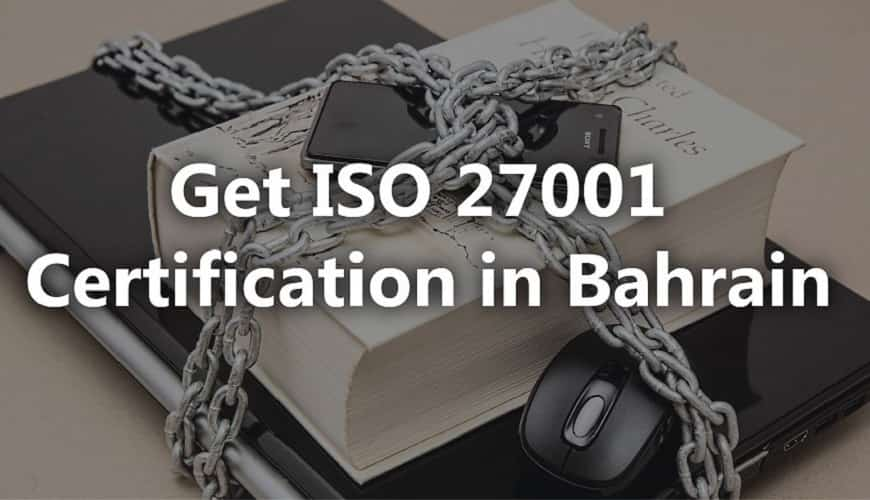 ISO 27001 Certification in Bahrain